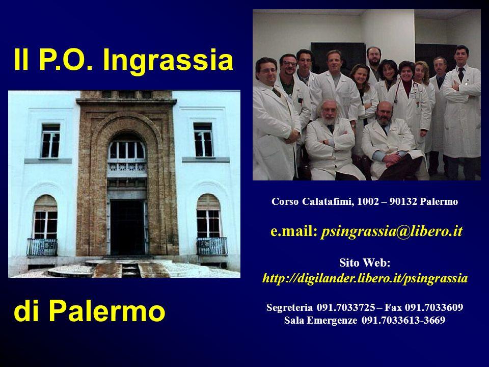 Il P.O. Ingrassia di Palermo e.mail: psingrassia@libero.it