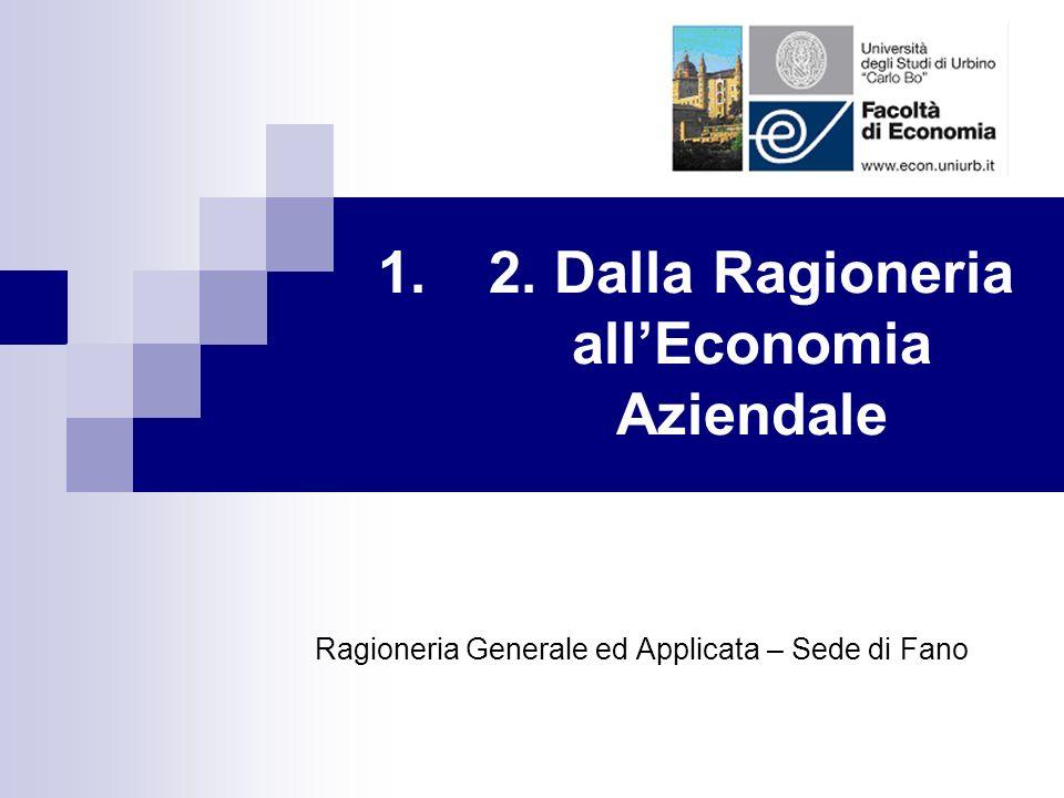2. Dalla Ragioneria all'Economia Aziendale