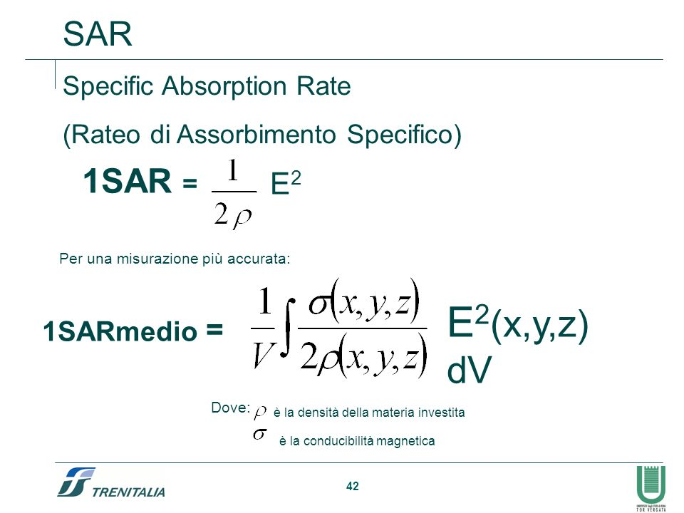 E2(x,y,z) dV 1SARmedio = SAR 1SAR = E2 Specific Absorption Rate