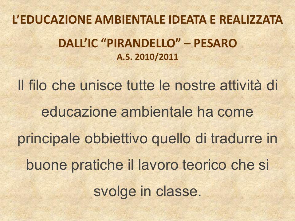 L'EDUCAZIONE AMBIENTALE IDEATA E REALIZZATA