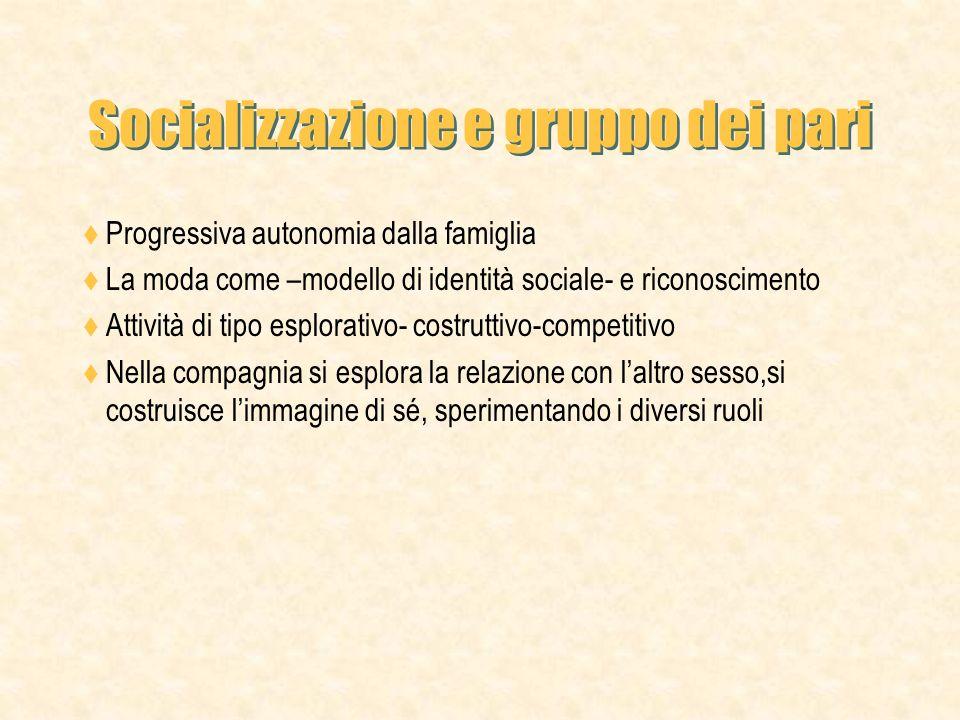 Socializzazione e gruppo dei pari