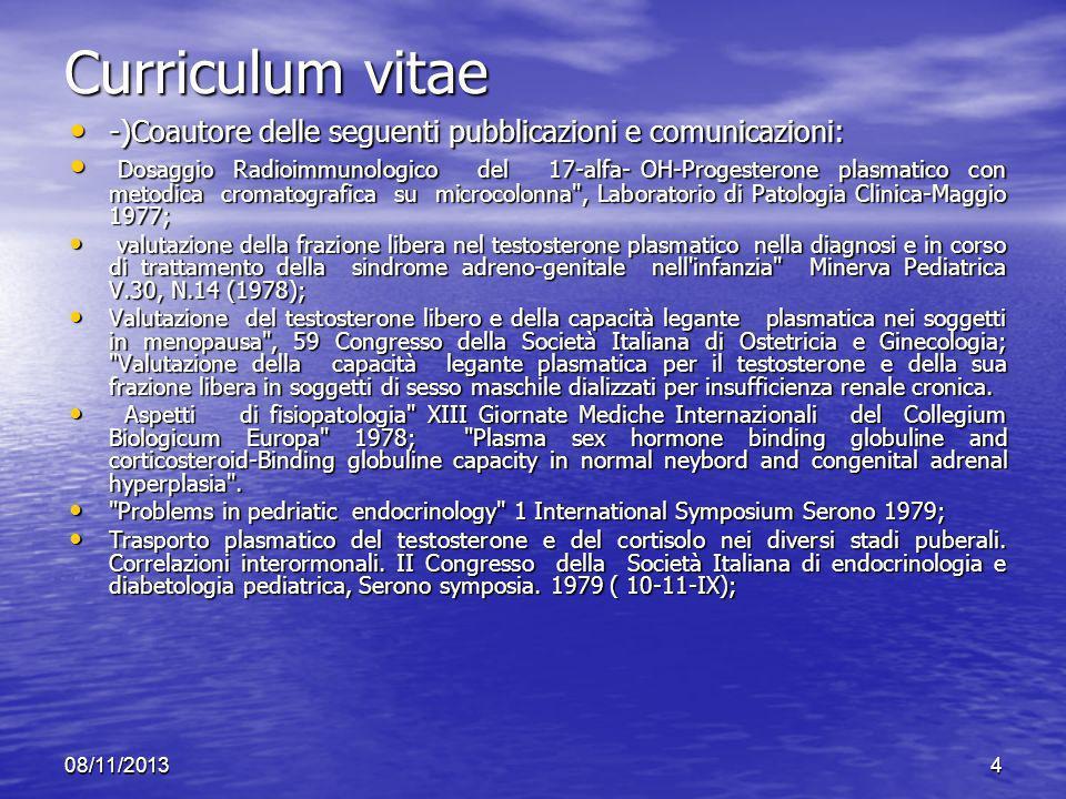 Curriculum vitae -)Coautore delle seguenti pubblicazioni e comunicazioni: