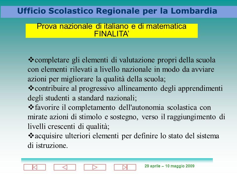 Prova nazionale di italiano e di matematica FINALITA'