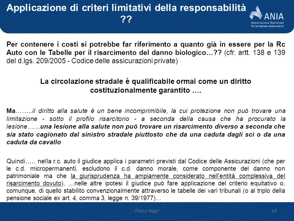 Applicazione di criteri limitativi della responsabilità