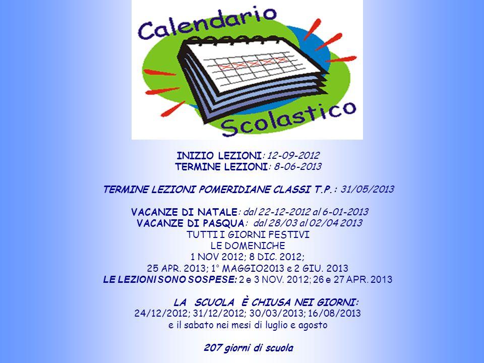 TERMINE LEZIONI POMERIDIANE CLASSI T.P.: 31/05/2013