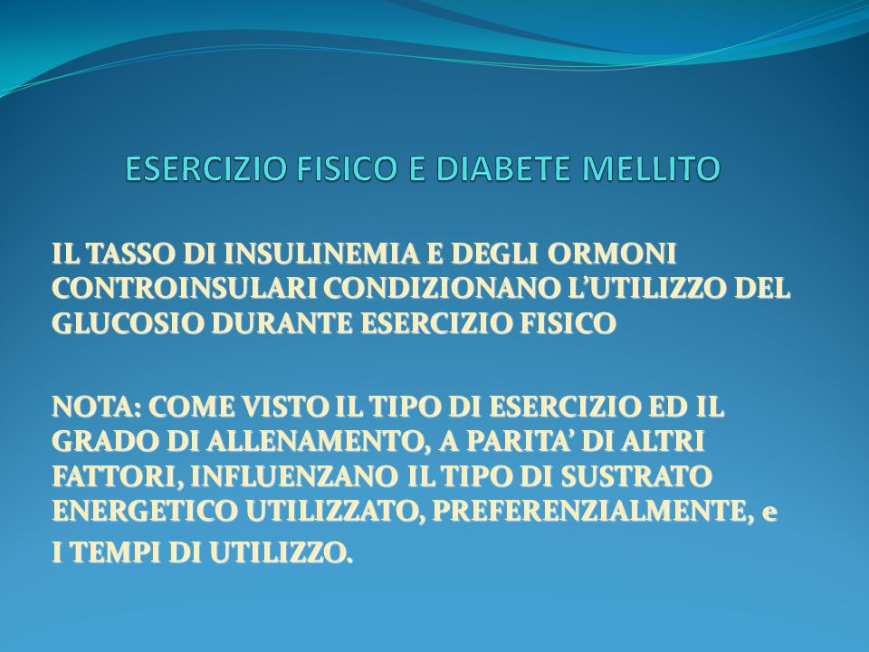 ESERCIZIO FISICO E DIABETE MELLITO