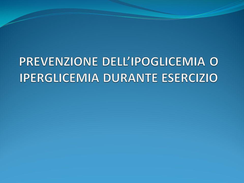 PREVENZIONE DELL'IPOGLICEMIA O IPERGLICEMIA DURANTE ESERCIZIO