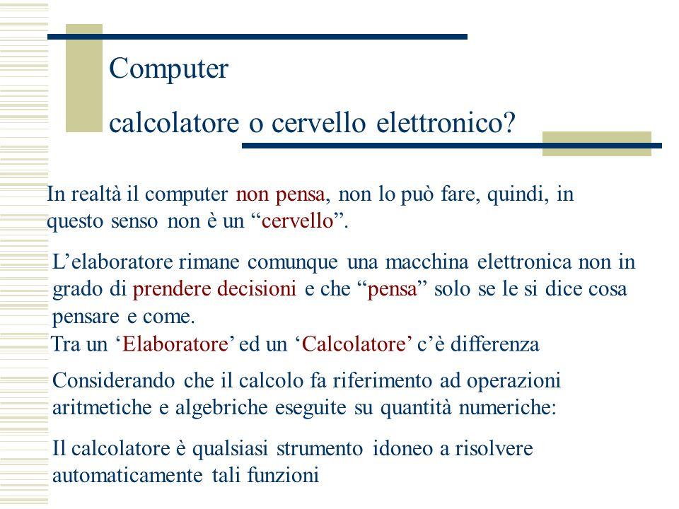 calcolatore o cervello elettronico