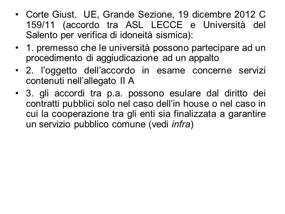 Corte Giust. UE, Grande Sezione, 19 dicembre 2012 C 159/11 (accordo tra ASL LECCE e Università del Salento per verifica di idoneità sismica):