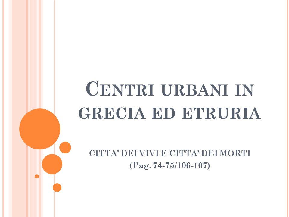 Centri urbani in grecia ed etruria