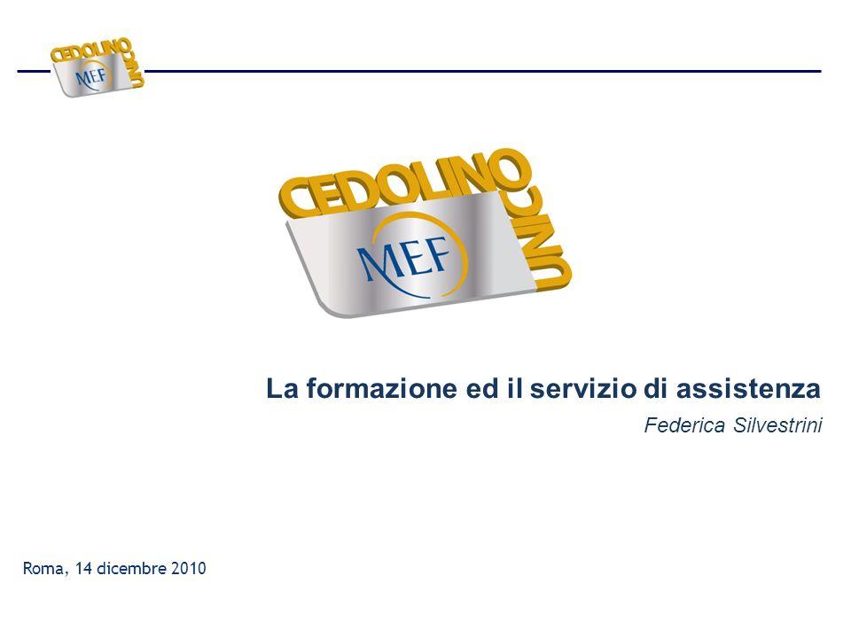 La formazione ed il servizio di assistenza Federica Silvestrini