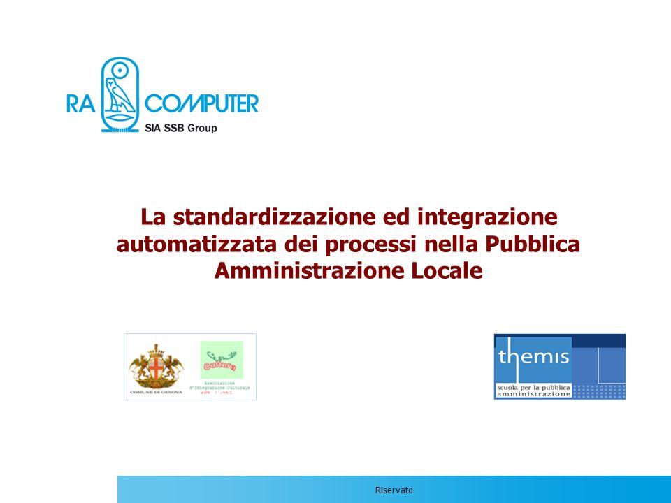 La standardizzazione ed integrazione automatizzata dei processi nella Pubblica Amministrazione Locale