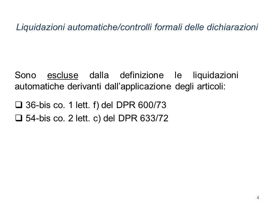 Liquidazioni automatiche/controlli formali delle dichiarazioni