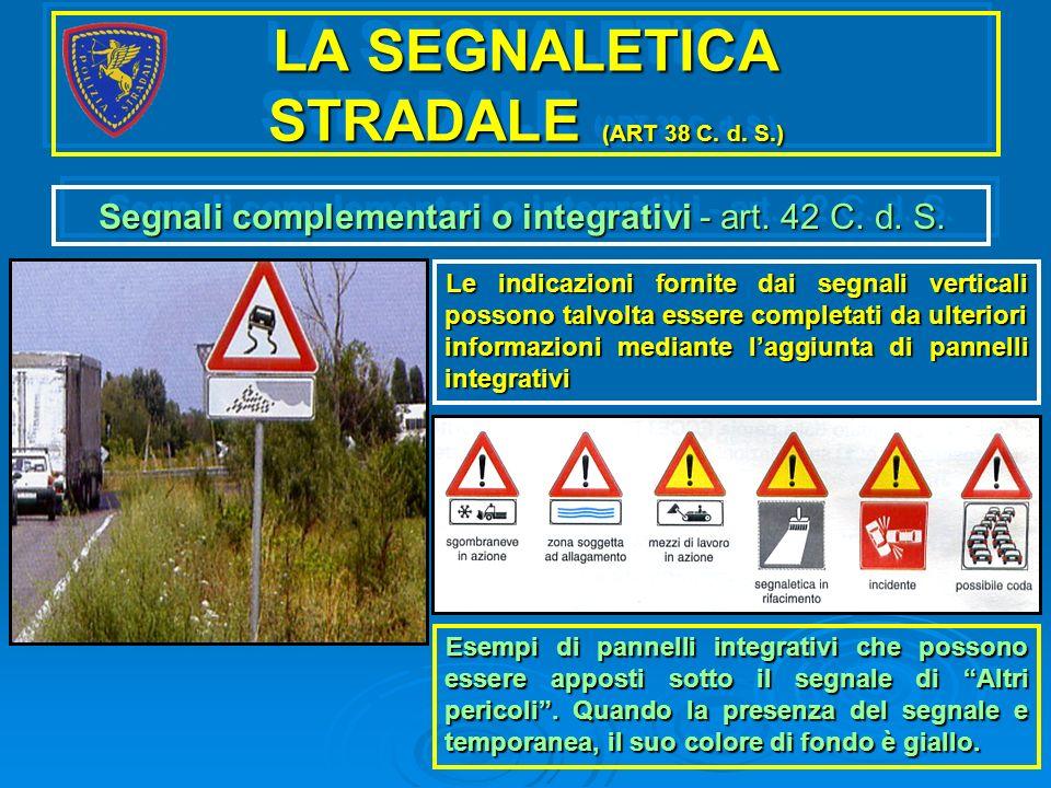 LA SEGNALETICA STRADALE (ART 38 C. d. S.)