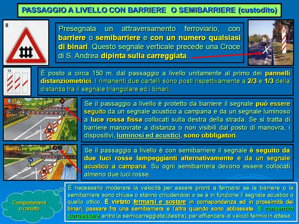 PASSAGGIO A LIVELLO CON BARRIERE O SEMIBARRIERE (custodito)