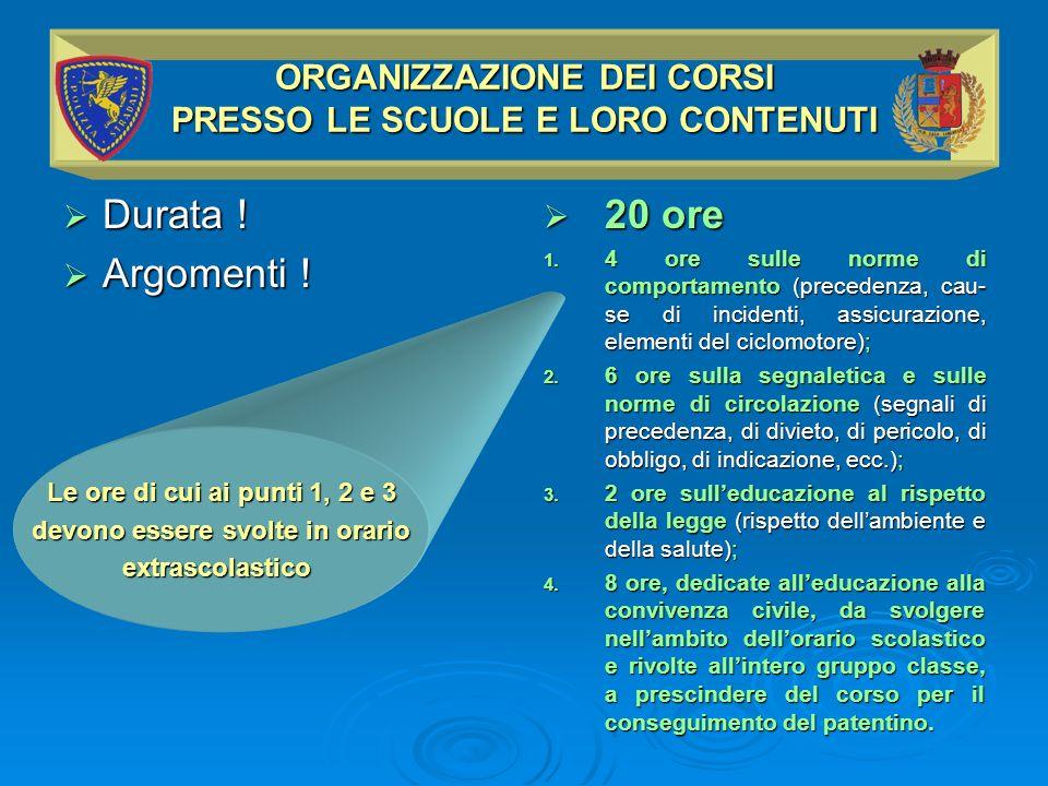 ORGANIZZAZIONE DEI CORSI PRESSO LE SCUOLE E LORO CONTENUTI