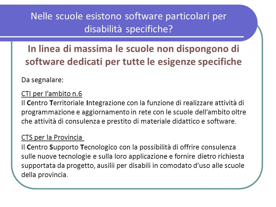 Nelle scuole esistono software particolari per disabilità specifiche