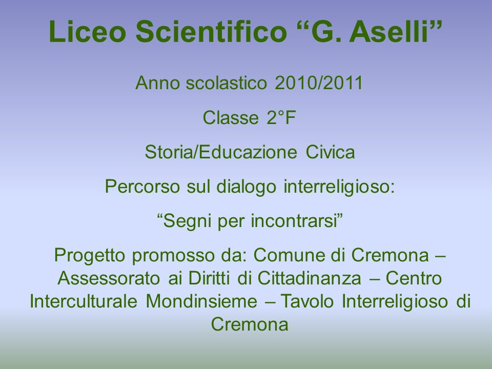 Liceo Scientifico G. Aselli