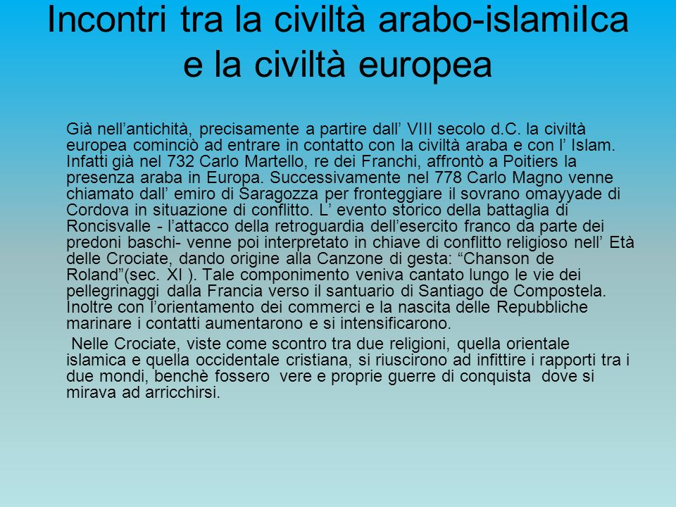 Incontri tra la civiltà arabo-islamiIca e la civiltà europea