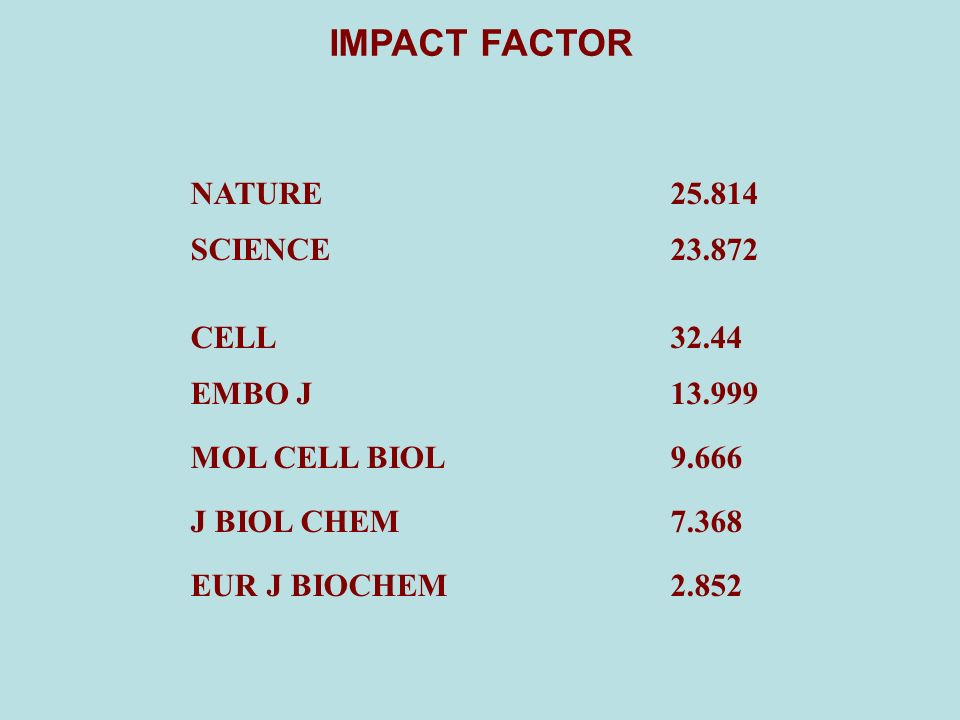 IMPACT FACTOR NATURE SCIENCE CELL EMBO J