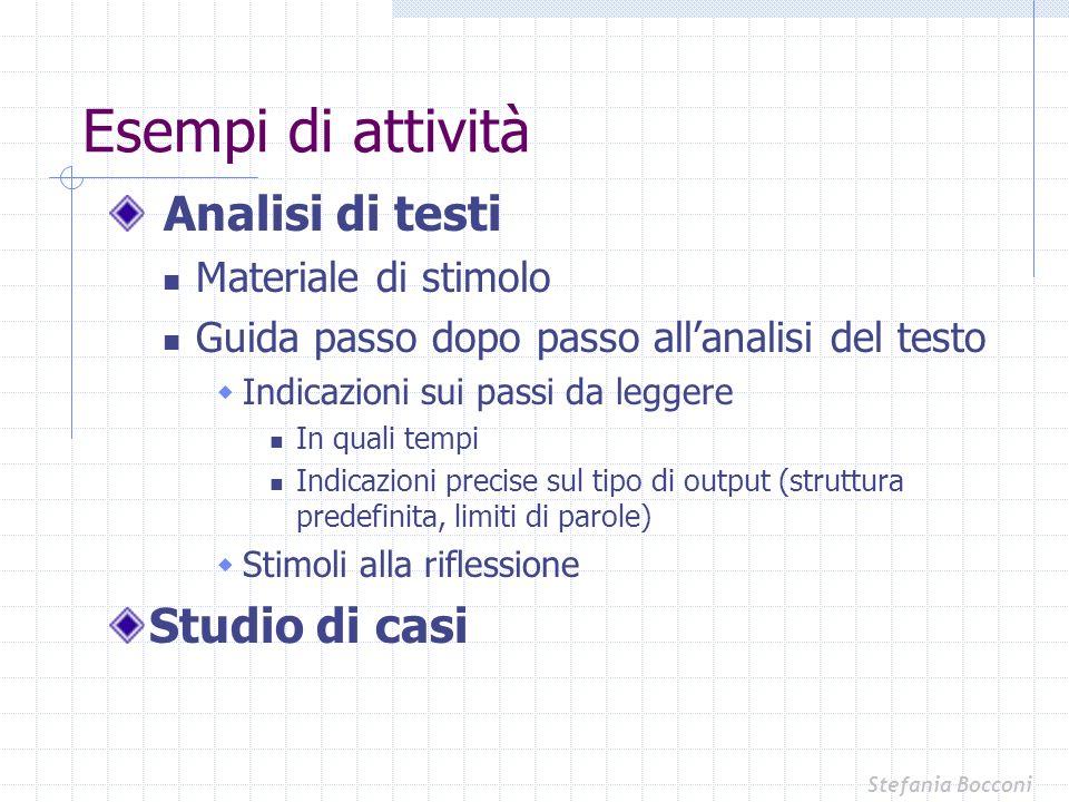 Esempi di attività Analisi di testi Studio di casi
