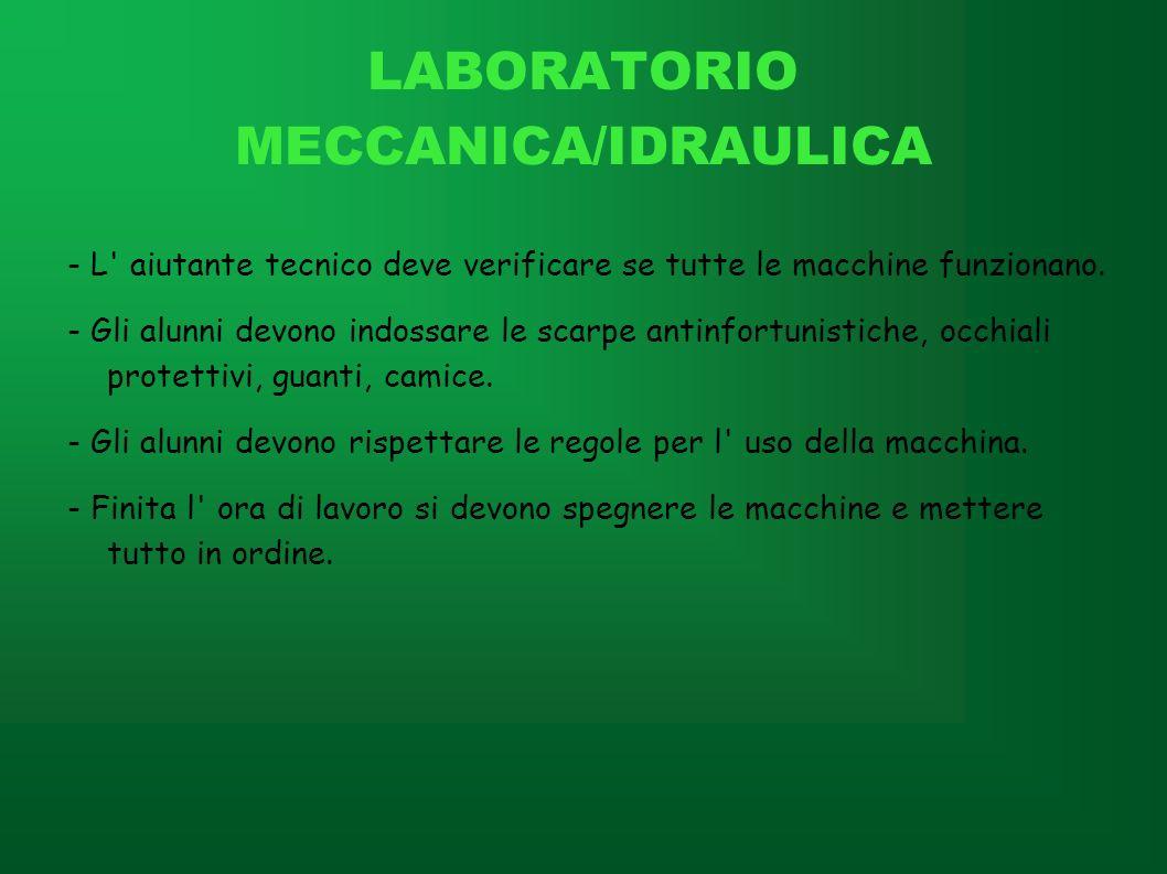 LABORATORIO MECCANICA/IDRAULICA