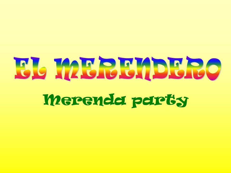 EL MERENDERO Merenda party