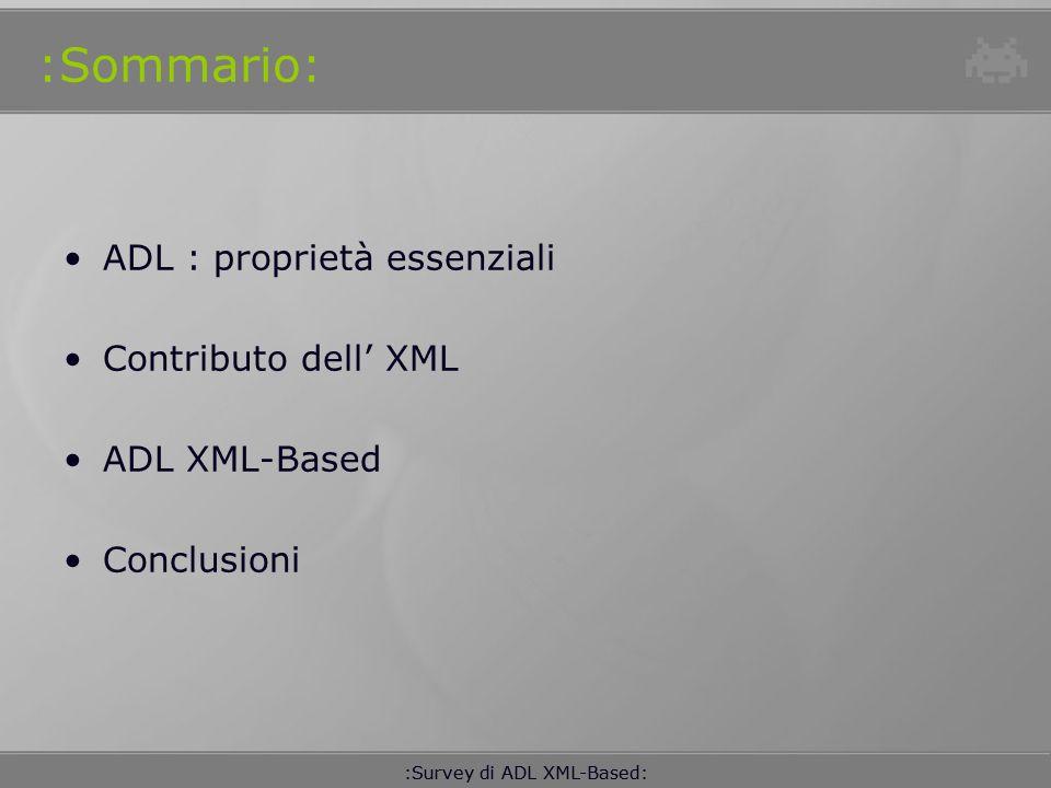 :Sommario: ADL : proprietà essenziali Contributo dell' XML
