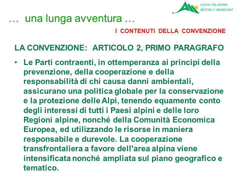 … una lunga avventura … LA CONVENZIONE: ARTICOLO 2, PRIMO PARAGRAFO