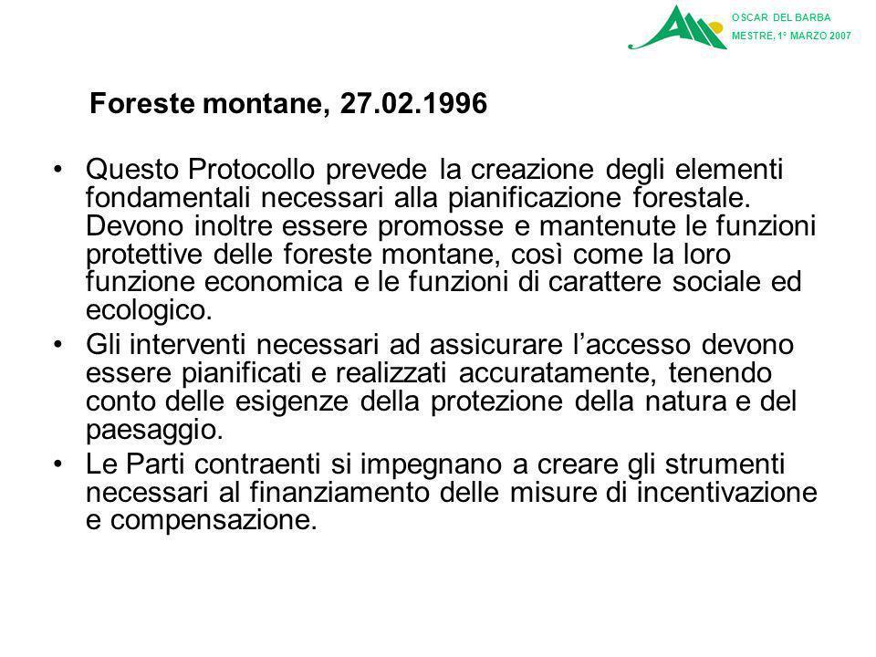 OSCAR DEL BARBA MESTRE, 1° MARZO 2007. Foreste montane, 27.02.1996.