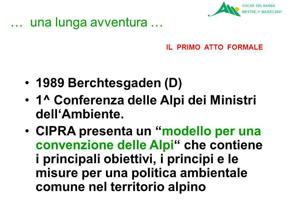 1^ Conferenza delle Alpi dei Ministri dell'Ambiente.