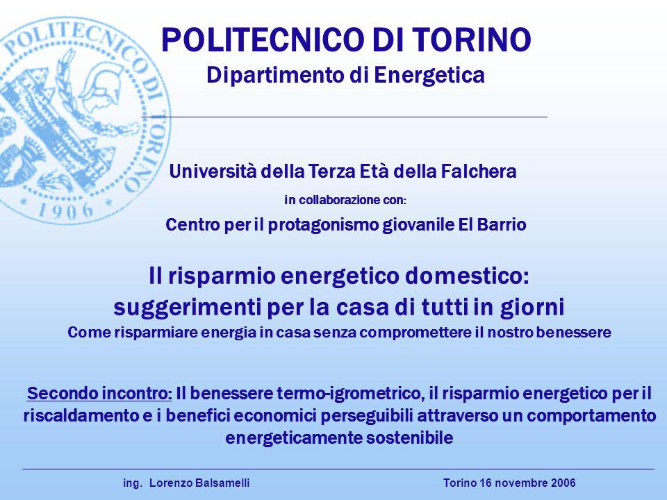 POLITECNICO DI TORINO Il risparmio energetico domestico: