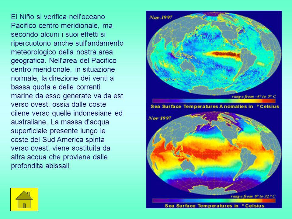 El Niño si verifica nell oceano Pacifico centro meridionale, ma secondo alcuni i suoi effetti si ripercuotono anche sull andamento meteorologico della nostra area geografica.