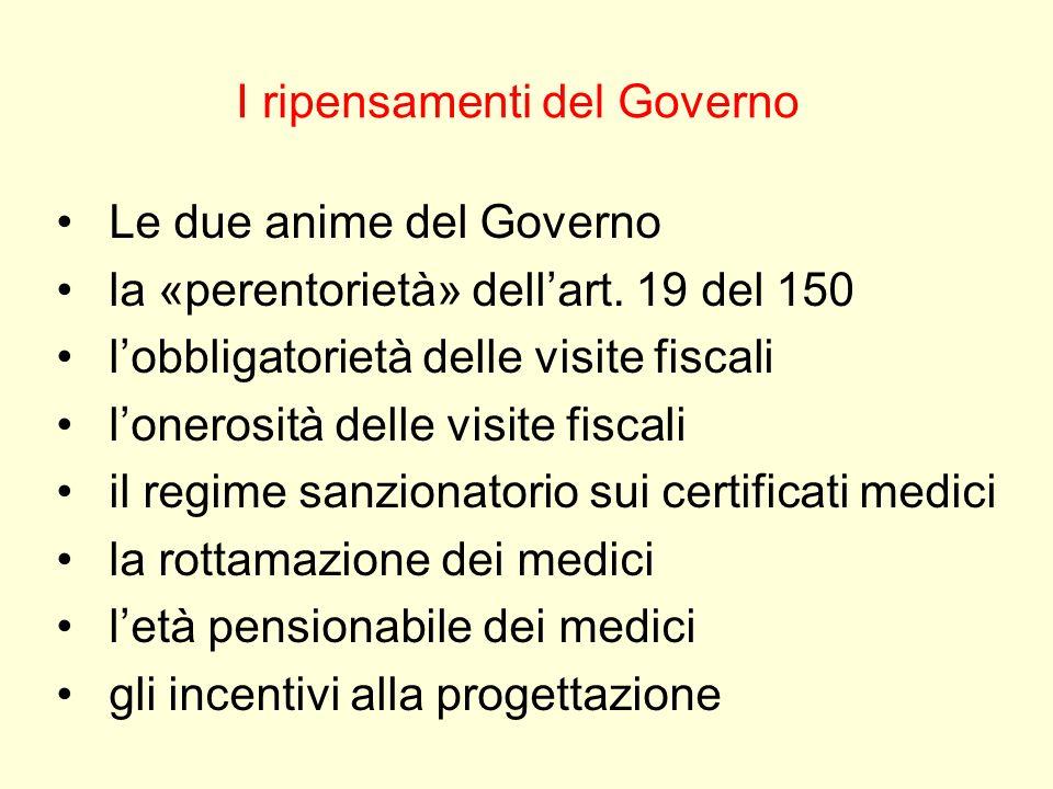 I ripensamenti del Governo