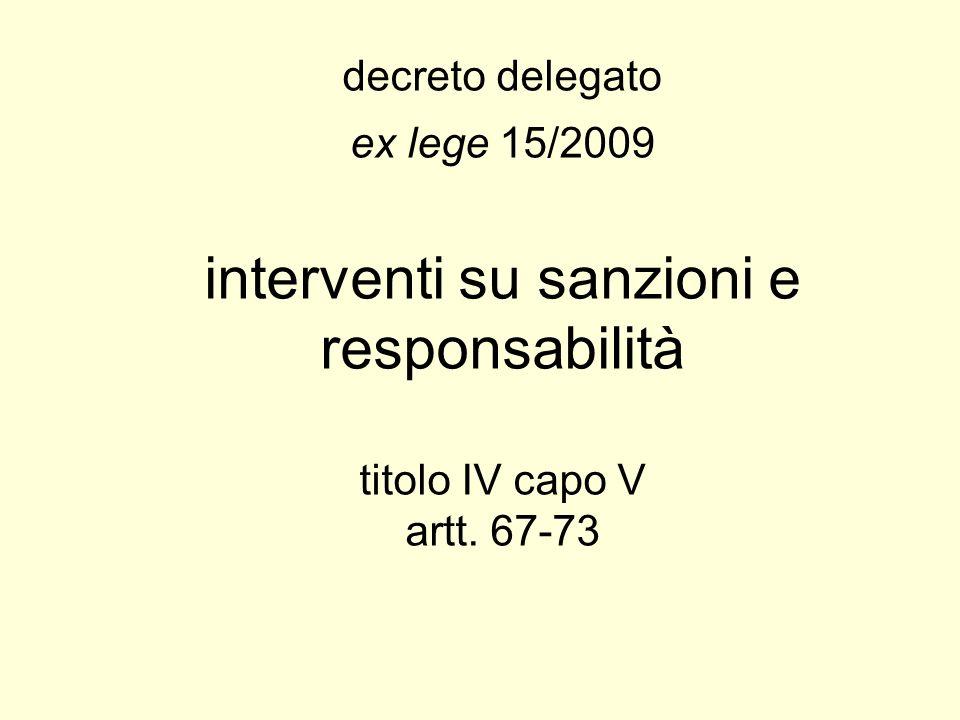 decreto delegato ex lege 15/2009 interventi su sanzioni e responsabilità titolo IV capo V artt.
