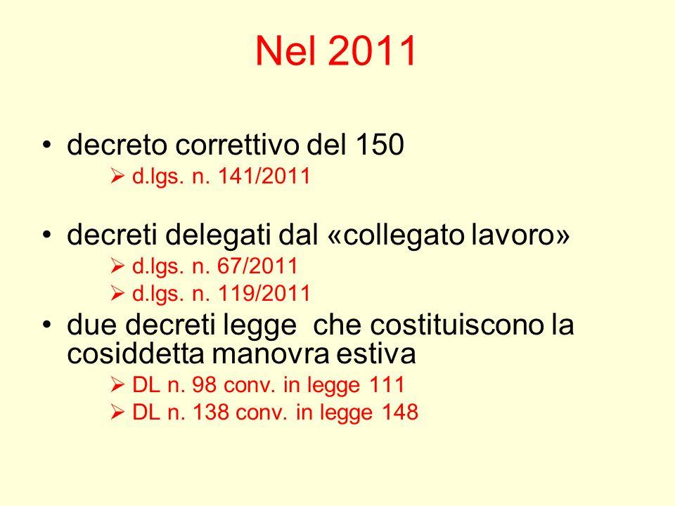 Nel 2011 decreto correttivo del 150