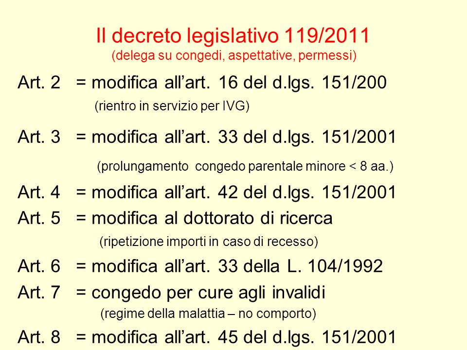 Il decreto legislativo 119/2011 (delega su congedi, aspettative, permessi)