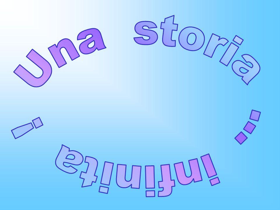 Una storia ... infinita !