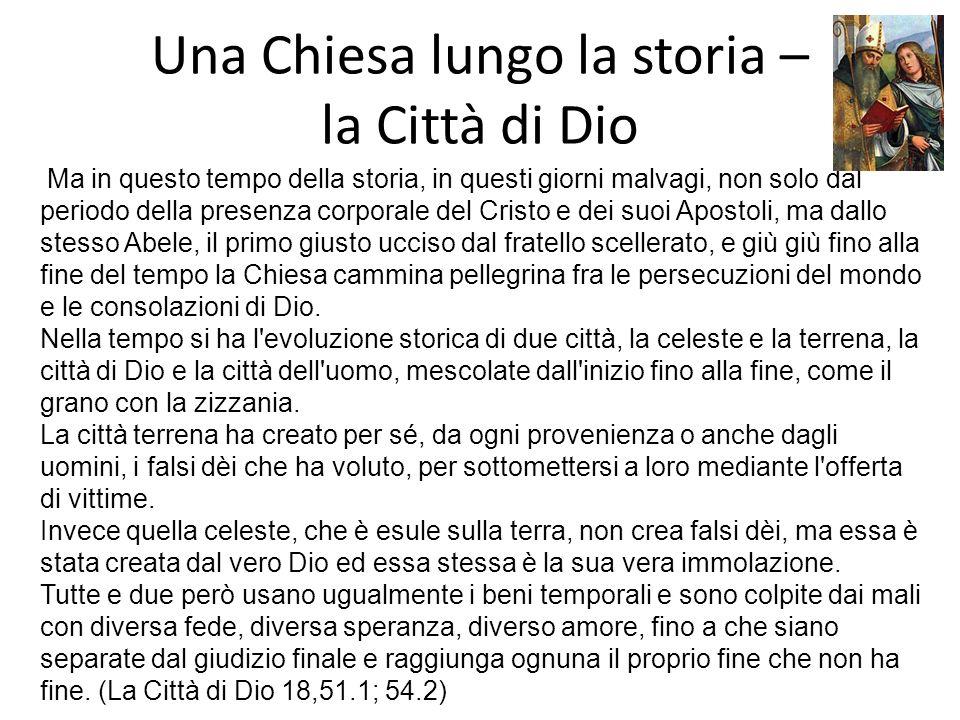 Una Chiesa lungo la storia – la Città di Dio