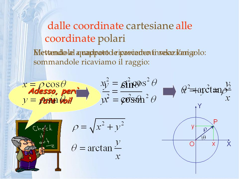 dalle coordinate cartesiane alle coordinate polari