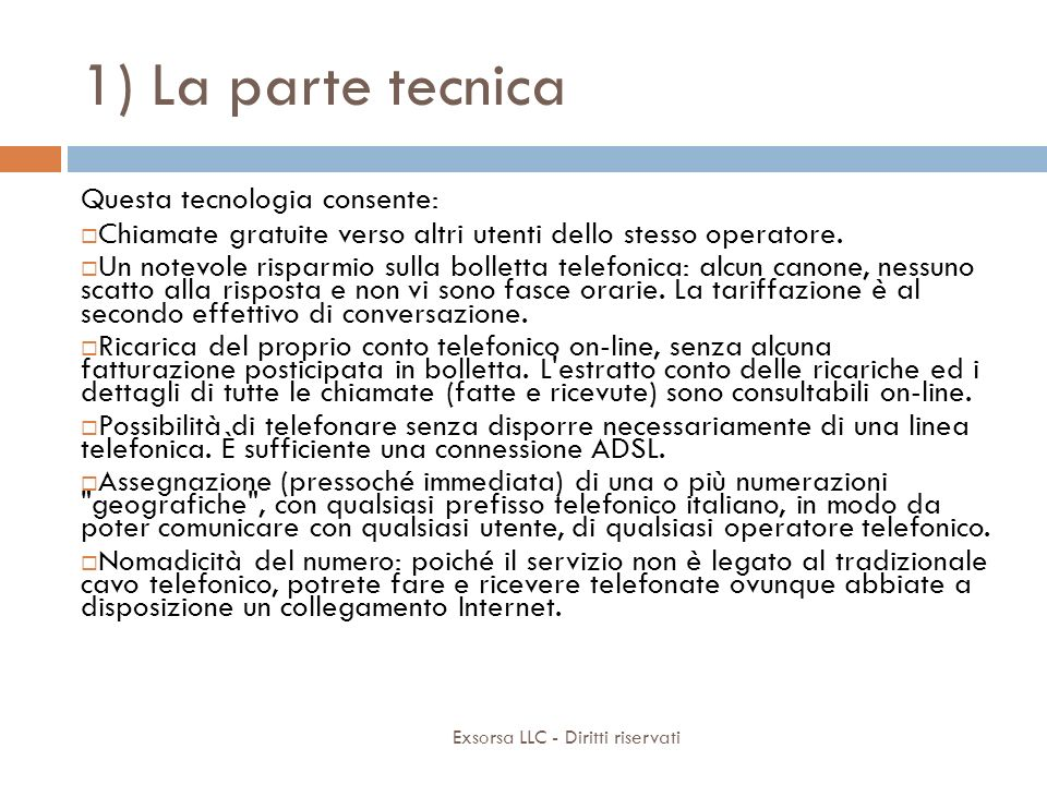 1) La parte tecnica Cos'è il VoIP