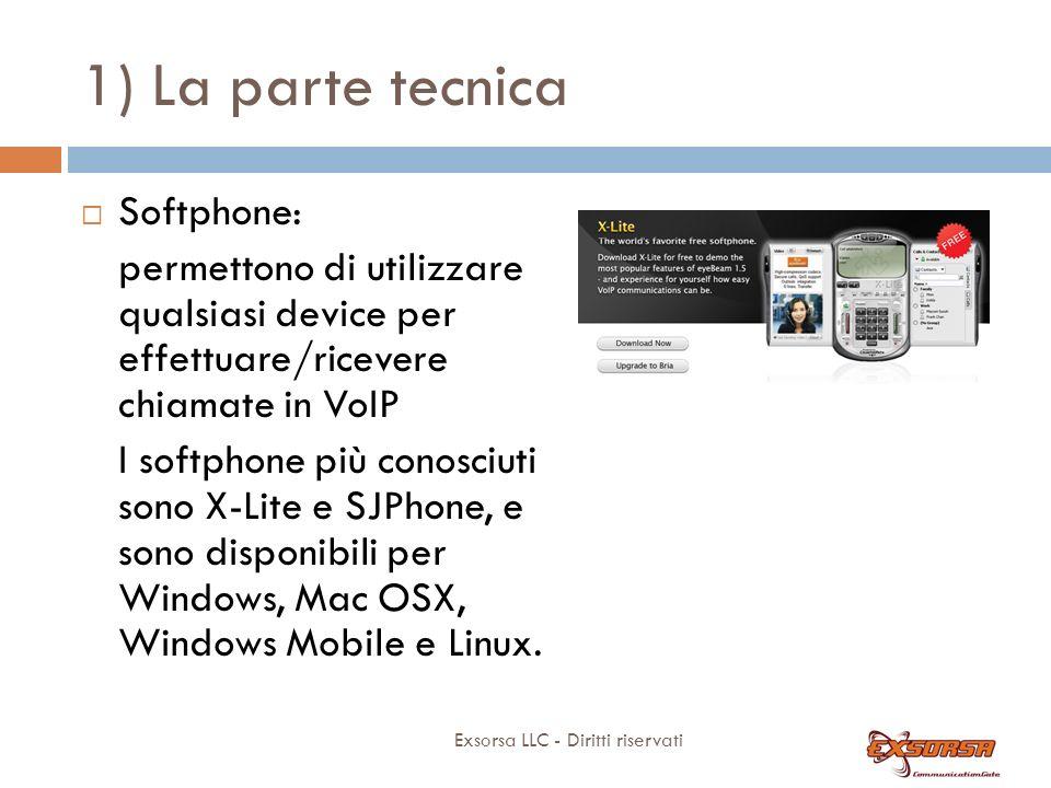 1) La parte tecnica APPARATI: - Softphone