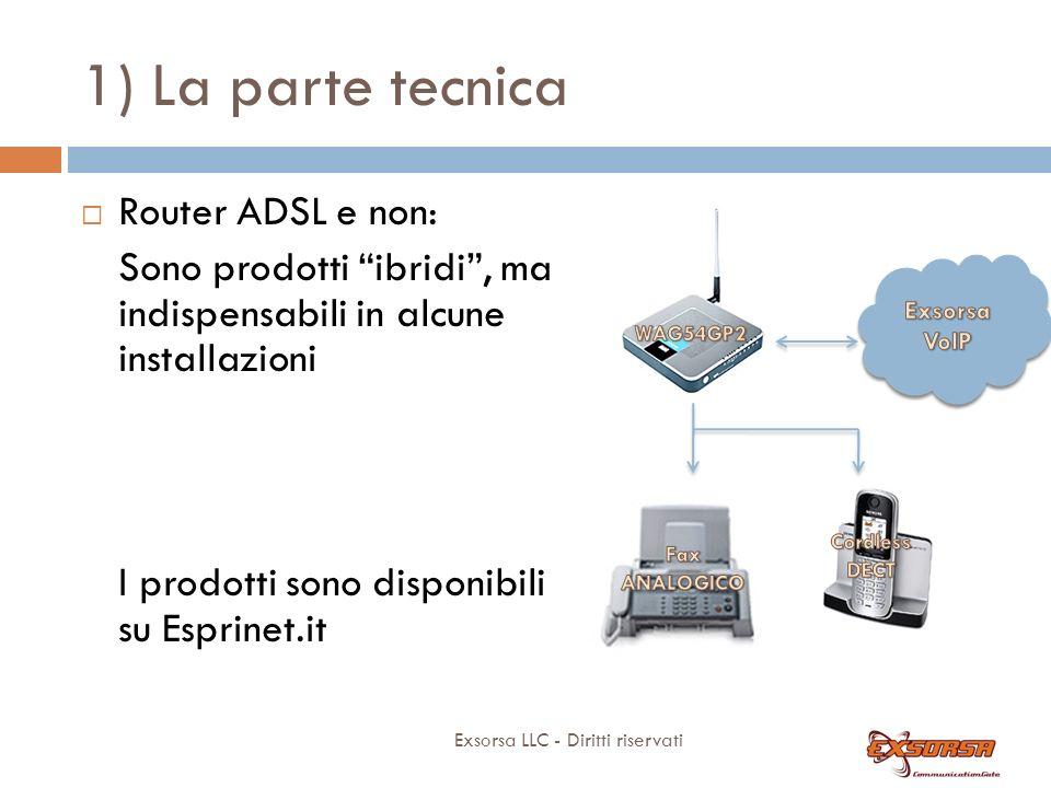 1) La parte tecnica Centralini IP