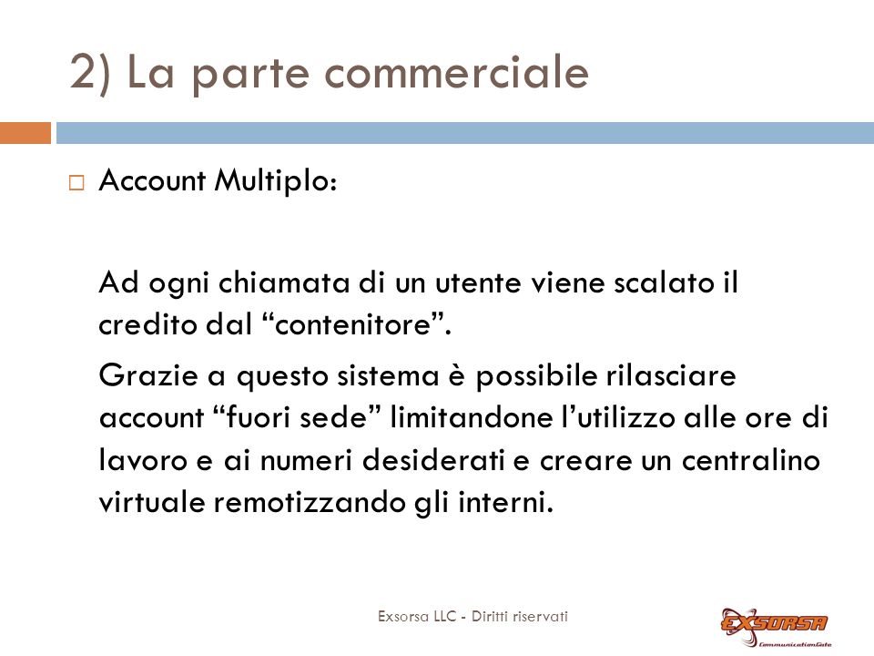 2) La parte commerciale Account Multiplo: