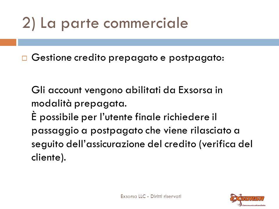 2) La parte commerciale Gestione credito prepagato e postpagato: