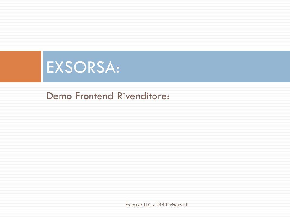 EXSORSA: Demo Frontend utente: Exsorsa LLC - Diritti riservati