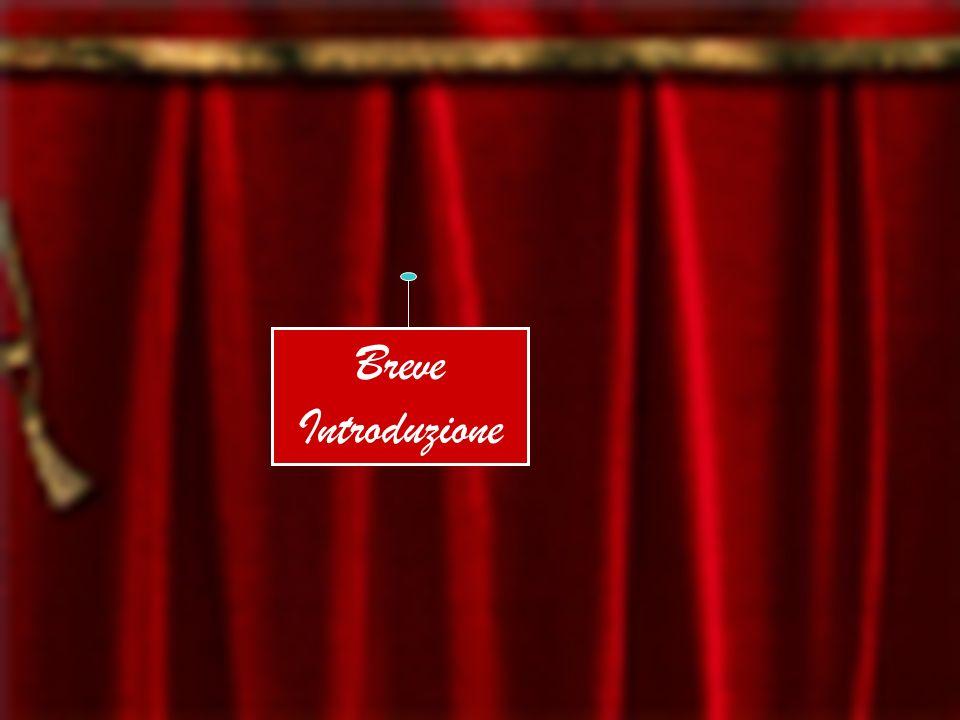 BREVE INTRODUZIONE Breve Introduzione