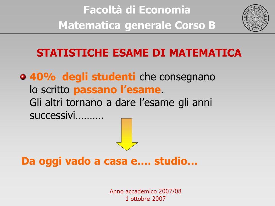 Matematica generale Corso B STATISTICHE ESAME DI MATEMATICA