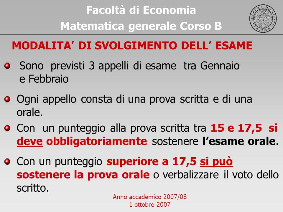 Matematica generale Corso B MODALITA' DI SVOLGIMENTO DELL' ESAME