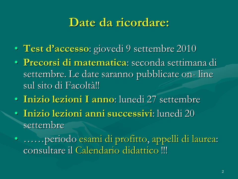 Date da ricordare: Test d'accesso: giovedi 9 settembre 2010